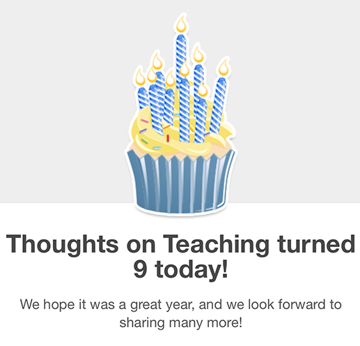 Thoughts on Teaching blog turns 9